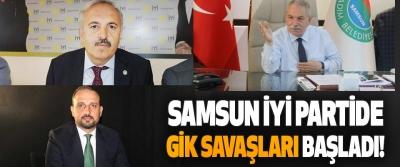 Samsun İyi Partide GİK Savaşları Başladı!