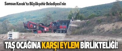 Samsun Kavak'ta Büyükşehir Belediyesi'nin Taş Ocağına Karşı Eylem Birlikteliği!
