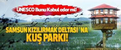 Samsun kızılırmak deltası´na kuş parkı!