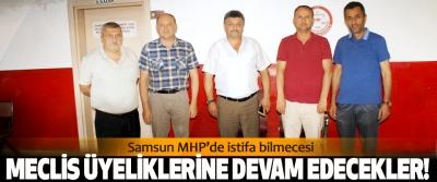 Samsun MHP'de istifa bilmecesi, Meclis üyeliklerine devam edecekler!