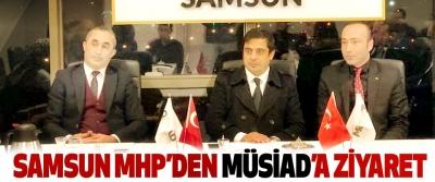 Samsun MHP'den MÜSİAD'a ziyaret