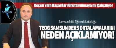 Samsun Milli Eğitim Müdürlüğü Teog ders ortalamalarını neden açıklamıyor!