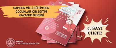 Samsun Milli Eğitim'den Çocuklar İçin Eğitim Kazan'ım Dergisi