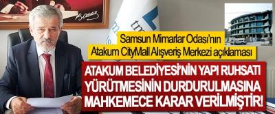 Samsun Mimarlar Odası'nın Atakum CityMall Alışveriş Merkezi açıklaması