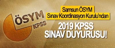 Samsun ÖSYM Sınav Koordinasyon Kurulu'ndan 2019 KPSS Sınav Duyurusu!