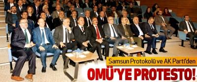 Samsun Protokolü ve AK Parti'den OMÜ'ye protesto!