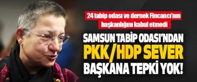 Samsun Tabip Odası'ndan PKK/HDP Sever Başkana Tepki Yok!