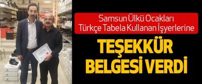 Samsun Ülkü Ocakları Türkçe Tabela Kullanan İşyerlerine Teşekkür Belgesi Verdi