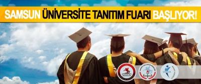 Samsun üniversite tanıtım fuarı başlıyor!