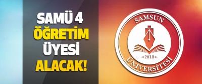 Samsun Üniversitesi 4 Öğretim Elemanı Alacak!