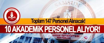 Samsun Üniversitesi 10 akademik personel alıyor!