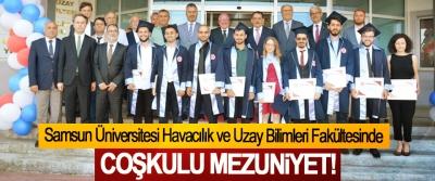 Samsun Üniversitesi Havacılık ve Uzay Bilimleri Fakültesinde Coşkulu Mezuniyet!