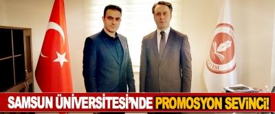 Samsun Üniversitesi'nde promosyon sevinci!