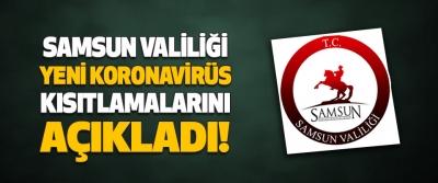 Samsun Valiliği Yeni Koronavirüs Kısıtlamalarını Açıkladı!