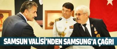 Samsun Valisi Osman Kaymak'tan Samsung'a Çağrı