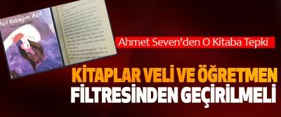   Samsun Yazarlar Derneği Başkanı Ahmet Seven'den O Kitaba Tepki