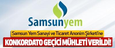 Samsun Yem Sanayi ve Ticaret Anonim Şirketi'ne Konkordato Geçici Mühleti Verildi!