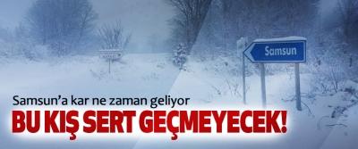 Samsun'a kar ne zaman geliyor