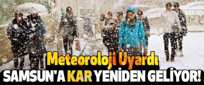 Samsun'a Kar Yeniden Geliyor!
