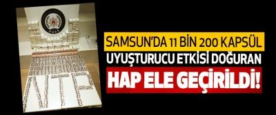 Samsun'da 11 bin 200 kapsül uyuşturucu etkisi doğuran hap ele geçirildi!