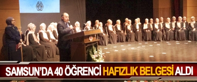 Samsun'da 40 Öğrenci Hafızlık Belgesi Aldı