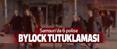 Samsun'da 6 polise Bylock Tutuklaması