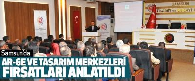 Samsun'da Ar-Ge Ve Tasarım Merkezleri Fırsatları Anlatıldı