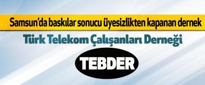 Samsun'da baskılar sonucu üyesizlikten kapanan dernek Türk Telekom Çalışanları Derneği