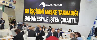 Samsun'da Bir Firma 60 İşçisini Maske Takmadığı Bahanesiyle İşten Çıkarttı!