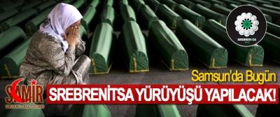 Samsun'da Bugün Srebrenitsa Yürüyüşü Yapılacak!