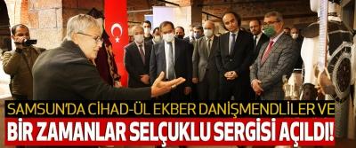 Samsun'da Cihad-Ül Ekber Danişmendliler Ve Bir Zamanlar Selçuklu Sergisi Açıldı!