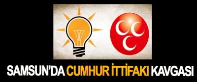 Samsun'da Cumhur İttifakı Kavgası