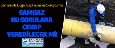 Samsun'da Doğal Gaz Faciasına Soruşturma