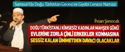 Samsun'da Doğu Türkistan Gecesi ve Gıyabi Cenaze Namazı