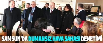 Samsun'da Dumansız Hava Sahası Denetimi