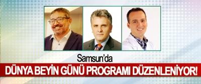 Samsun'da Dünya Beyin Günü Programı Düzenleniyor!