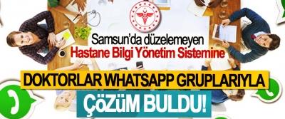 Samsun'da düzelemeyen Hastane Bilgi Yönetim Sistemine Doktorlar whatsapp gruplarıyla çözüm buldu!