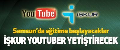 Samsun'da eğitime başlayacaklar İşkur Youtuber Yetiştirecek