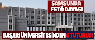 Samsun'da FETÖ davasında 6 tutuklu!