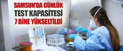 Samsun'da Günlük Test Kapasitesi 7 Bine Yükseltildi