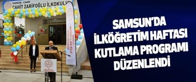 Samsun'da İlköğretim Haftası Kutlama Programı Düzenlendi