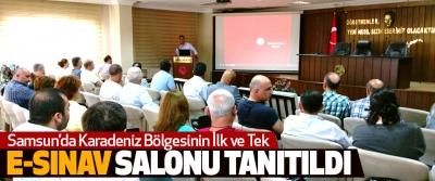 Samsun'da Karadeniz Bölgesinin İlk ve Tek E-Sınav Salonu Tanıtıldı