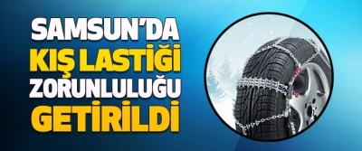 Samsun'da Kış Lastiği Zorunluluğu Getirildi