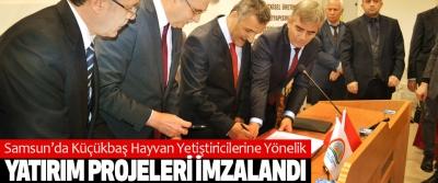 Samsun'da Küçükbaş Hayvan Yetiştiricilerine Yönelik Yatırım Projeleri İmzalandı