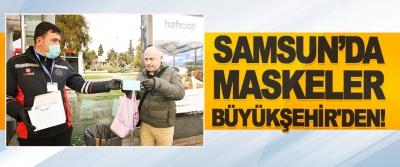 Samsun'da Maskeler Büyükşehir'den!