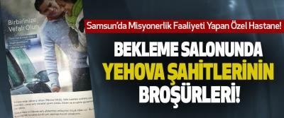 Samsun'da Misyonerlik Faaliyeti Yapan Özel Hastane!