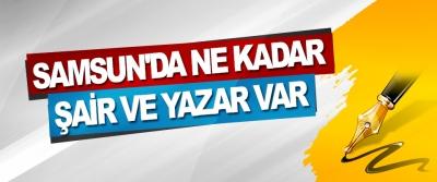 Samsun'da Ne Kadar Şair Ve Yazar Var