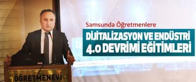 Samsunda Öğretmenlere Dijitalizasyon Ve Endüstri 4.0 Devrimi Eğitimleri