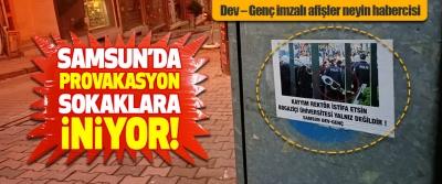 Samsun'da Provakasyon Sokaklara İniyor!