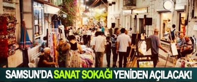 Samsun'da sanat sokağı yeniden açılacak!